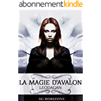 La magie d'Avalon 6. Léodagan