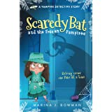 Scaredy Bat and the Frozen Vampires: Full Color: 1