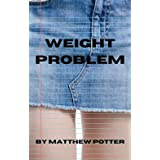 Weight Problem: Tainted Water Book 3 (English Edition)