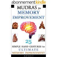 Mudras for Memory Improvement: 25 Simple Hand Gestures for Ultimate Memory Improvement (Mudra Healing Book 10) (English…