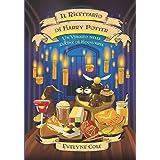 Il Ricettario di Harry Potter: Un Viaggio nelle Cucine di Hogwarts