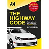 AA the Highway Code: Essential for All Drivers (AA Driving Test Series)