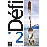 Défi 2 Livre de l´élève + CD: Défi 2 Livre de l´élève + CD: Vol. 2