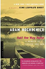 Half the Way Home: A Memoir of Father and Son Paperback