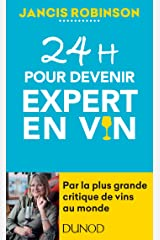 24h pour devenir expert en vin (Hors Collection) (French Edition) Kindle Ausgabe