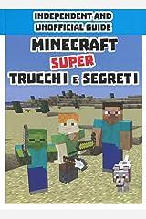 Minecraft. Super trucchi e segreti. Independent and unofficial guide. Ediz. a colori Copertina rigida