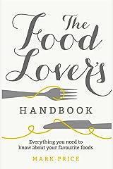 The Food Lover's Handbook Paperback
