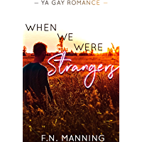 When We Were Strangers: 4 Pre-Series Stories (One More Thing Book 1) (English Edition)