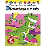 Dinosaurios (Mi primer libro de pegatinas)