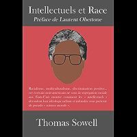 Intellectuels et Race: Leurs manipulations révélées