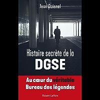 Histoire secrète de la DGSE