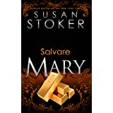 Salvare Mary (Delta Force Heroes Vol. 10)