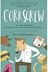 Corkscrew: The highly improbable,  but occasionally true, tale of a professional wine buyer Paperback