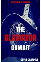 The Games of Hadrian - The Gladiator Gambit (On Hadrian's Secret Service Book 5) Kindle Edition