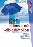 Immun mit kolloidalem Silber: Wirkung, Anwendung, Erfahrungen (vak vital)