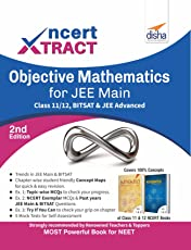 NCERT Xtract – Objective Mathematics for JEE Main, Class 11/ 12, BITSAT & JEE Advanced