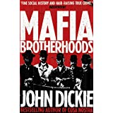 Blood Brotherhoods: The Rise of the Italian Mafias (English Edition)