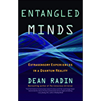 Entangled Minds: Extrasensory Experiences in a Quantum Reality (English Edition)