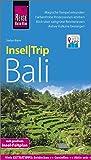 Reise Know-How InselTrip Bali: Reiseführer mit Insel-Faltplan und kostenloser Web-App