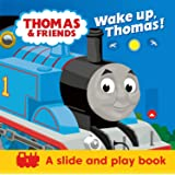 Thomas & Friends: Wake up, Thomas! (A Slide & Play Book): Pull the tabs to wake up Thomas the Tank Engine in this novelty pul