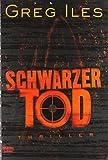 Schwarzer Tod: Thriller (Allgemeine Reihe. Bastei Lübbe Taschenbücher)