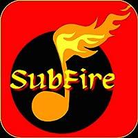SubFire Player