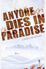 Anyone Dies in Paradise (ADIP) Taschenbuch