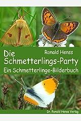 Die Schmetterlings-Party. Ein Schmetterlinge-Bilderbuch Kindle Ausgabe