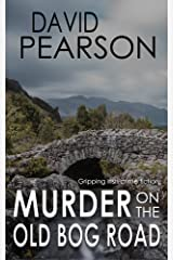 MURDER ON THE OLD BOG ROAD: gripping Irish crime fiction Kindle Edition