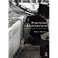 Precision in Architecture: Certainty, Ambiguity and Deviation (English Edition)