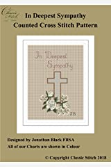 In Deepest Sympathy Cross Stitch Pattern Kindle Edition
