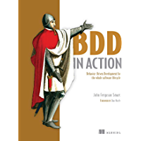 BDD in Action: Behavior-Driven Development for the whole software lifecycle (English Edition)