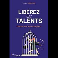 Libérez vos talents: Personne ne le fera à votre place