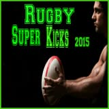 Rugby Super Kicks 2015