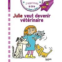 Sami et Julie CE1 Julie veut devenir vétérinaire