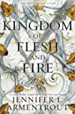 A Kingdom of Flesh and Fire: A Blood and Ash Novel