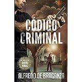 CÓDIGO CRIMINAL: un thriller de David Ribas: 7 (David Ribas (Thrillers en español))