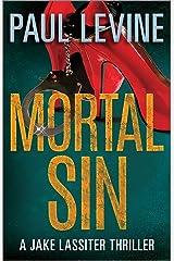 MORTAL SIN (Jake Lassiter Legal Thrillers) Kindle Edition