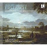 P.H. Erlebach :Complete Trio Sonatas