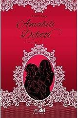 Amabili Difetti (DriEditore HistoricalRomance) Formato Kindle