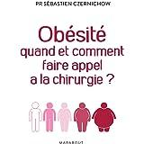 Obésité quand et comment faire appel à la chirurgie (Essai-Santé)