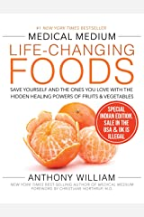 Medical Medium Life-Changing Foods:: Save Yourself and the Ones You Love with the Hidden Healing Pow Paperback