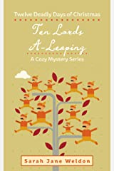 Ten Lords A-Leaping: Twelve Deadly Days of Christmas Kindle Edition