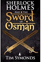 Sherlock Holmes and the Sword of Osman Paperback