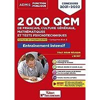 2000 QCM de Français, Culture générale, Mathématiques et Tests psychotechniques: Epreuve de préadmissibilité…