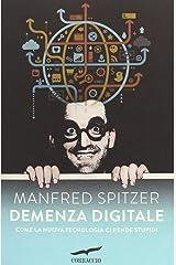 Demenza digitale. Come la nuova tecnologia ci rende stupidi Taschenbuch