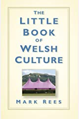 The Little Book of Welsh Culture Kindle Edition