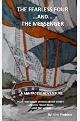 The Fearless  Four and The Messenger Kindle Edition