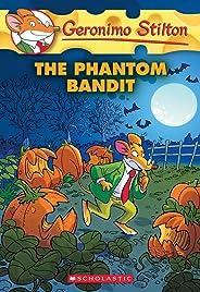 The Geronimo Stilton #70: The Phantom Bandit