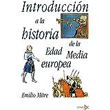 Introducción a la historia de la Edad Media Europea: 56 (Fundamentos)